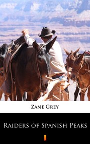 okładka Raiders of Spanish Peaks, Ebook | Zane Grey