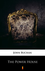 okładka The Power-House, Ebook | John Buchan