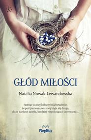 okładka Głód miłości, Ebook | Natalia Nowak-Lewandowska