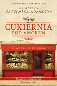 okładka Cukiernia Pod Amorem., Ebook   Małgorzata Gutowska-Adamczyk