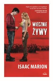 okładka Wiecznie żywy, Ebook | Isaac Marion