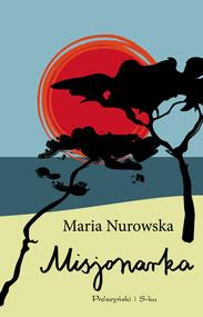 okładka Misjonarka, Ebook   Maria Nurowska