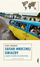 okładka Safari mrocznej gwiazdy, Ebook | Paul Theroux