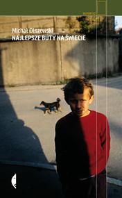 okładka Najlepsze buty na świecie, Ebook | Michał Olszewski