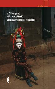 okładka Maska Afryki, Ebook | V.S. Naipaul