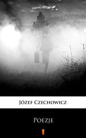 okładka Poezje, Ebook | Józef Czechowicz