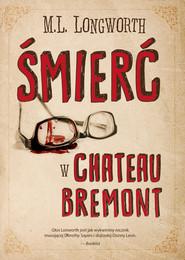 okładka Śmierć w Château Bremont, Ebook | M. L. Longworth
