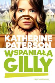okładka Wspaniała Gilly, Ebook | Katherine Paterson