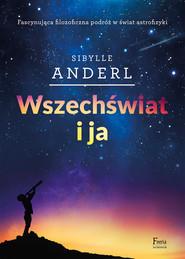okładka Wszechświat i ja, Ebook | Sibylle Anderl