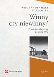 okładka Winny czy niewinny? Prawdziwe i fałszywe poczucie winy, Ebook | Will van der Hart, Rob Waller
