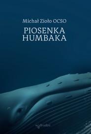 okładka Piosenka humbaka, Ebook | Michał Zioło