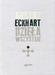 okładka Dzieła wszystkie, tom 1, Ebook | Mistrz Eckhart