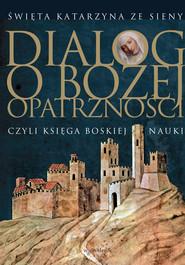 okładka Dialog o Bożej Opatrzności, Ebook | św. Katarzyna ze Sieny