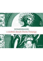okładka Dominikanie o siedmiu darach Ducha Świętego, Ebook | Bracia  Dominikanie