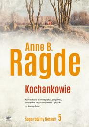 okładka Kochankowie, Ebook | Anne B. Ragde