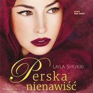 okładka Perska nienawiść, Audiobook | Laila Shukri