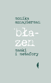 okładka Błazen, Ebook | Monika Sznajderman