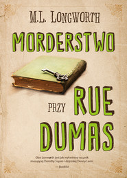 okładka Morderstwo przy rue Dumas, Ebook   M. L. Longworth