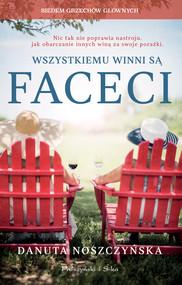 okładka Wszystkiemu winni są faceci, Ebook   Danuta Noszczyńska
