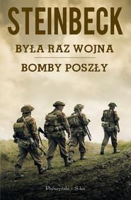 okładka Była raz wojna, Bomby poszły, Ebook | John Steinbeck
