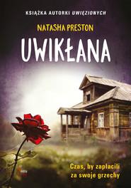 okładka Uwikłana, Ebook | Natasha Preston
