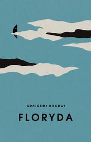 okładka Floryda, Ebook | Grzegorz Bogdał