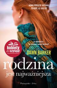 okładka Rodzina jest najważniejsza, Ebook | Barker Dawn