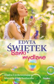 okładka Bańki mydlane, Ebook | Edyta Świętek