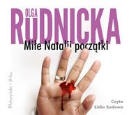 okładka Miłe Natalii początki, Audiobook   Olga Rudnicka