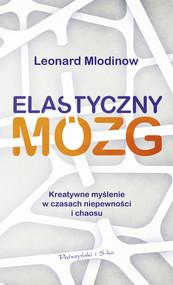 okładka Elastyczny mózg, Ebook | Leonard Mlodinow
