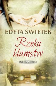 okładka Rzeka kłamstw, Ebook | Edyta Świętek