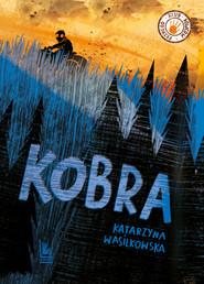 okładka Kobra, Ebook | Katarzyna Wasilkowska