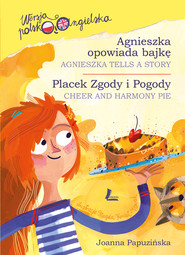 okładka Agnieszka opowiada bajkę (pol-ang), Ebook | Joanna Papuzińska