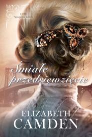 okładka Śmiałe przedsięwzięcie. , Ebook | Elizabeth Camden