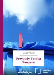 okładka Przygody Tomka Sawyera, Audiobook   Mark Twain