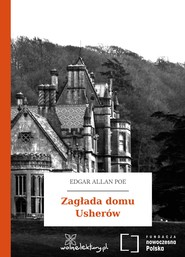 okładka Zagłada domu Usherów, Audiobook | Edgar Allan Poe