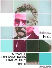okładka Nowele opowiadania fragmenty. Tom 2, Ebook | Bolesław Prus