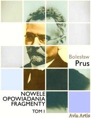 okładka Nowele opowiadania fragmenty. Tom 1, Ebook | Bolesław Prus