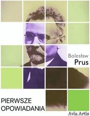 okładka Pierwsze opowiadania, Ebook | Bolesław Prus