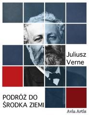 okładka Podróż do środka Ziemi, Ebook | Juliusz Verne
