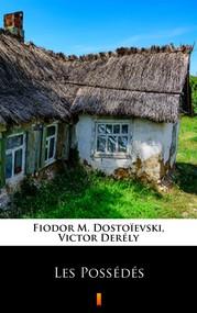 okładka Les Possédés, Ebook | Fiodor M. Dostoïevski