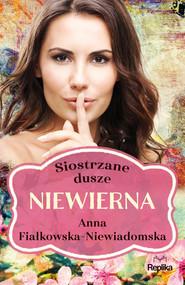 okładka Niewierna, Ebook | Anna Fiałkowska-Niewiadomska