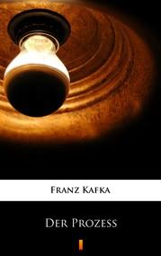 okładka Der Prozess, Ebook | Franz Kafka