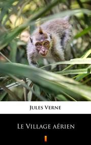 okładka Le Village aérien, Ebook | Jules Verne