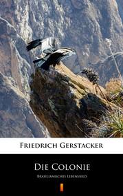 okładka Die Colonie, Ebook   Friedrich Gerstäcker