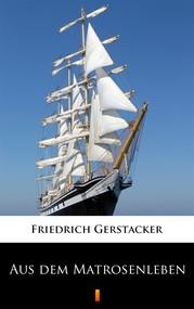 okładka Aus dem Matrosenleben, Ebook   Friedrich Gerstäcker