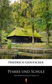 okładka Pfarre und Schule, Ebook   Friedrich Gerstäcker