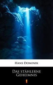 okładka Das stählerne Geheimnis, Ebook | Hans Dominik