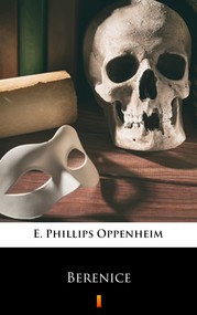 okładka Berenice, Ebook | E. Phillips Oppenheim