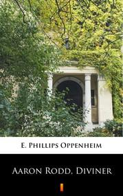 okładka Aaron Rodd, Diviner, Ebook | E. Phillips Oppenheim